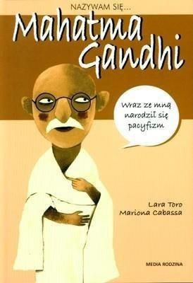Nazywam się Mahatma Gandhi
