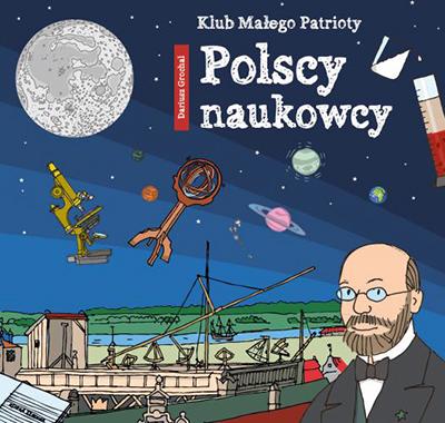Polscy naukowcy - książka o sławnych naukowcach