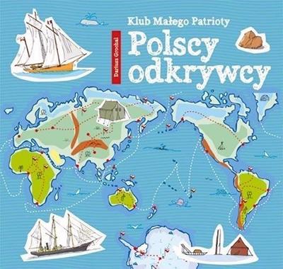 Polscy odkrywcy - książka o sławnych ludziach