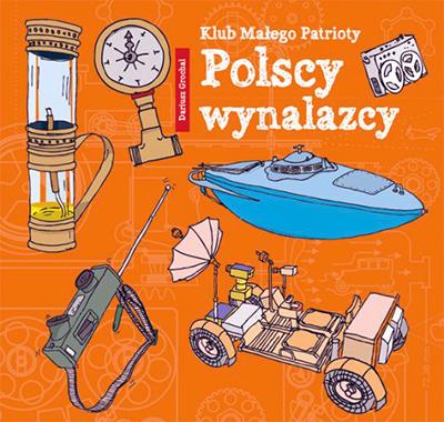 Polscy naukowcy - książka o wybitnych wynalazcach
