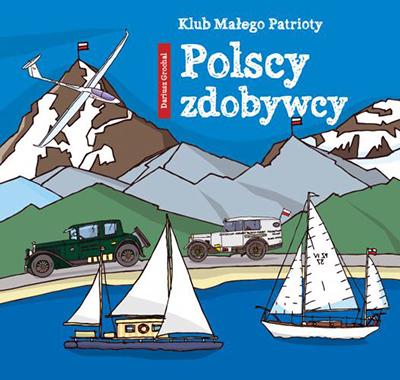 Polscy zdobywcy - książka o polskich zdobywcach