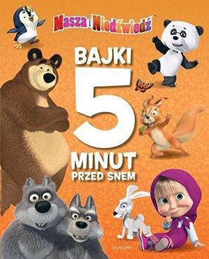 Bajki 5 minut przed snem Masza i Niedźwiedź