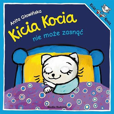 Kicia Kocia nie może zasnąć - książeczka na dobranoc